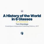 خلاصه کتاب تاریخ جهان در شش لیوان