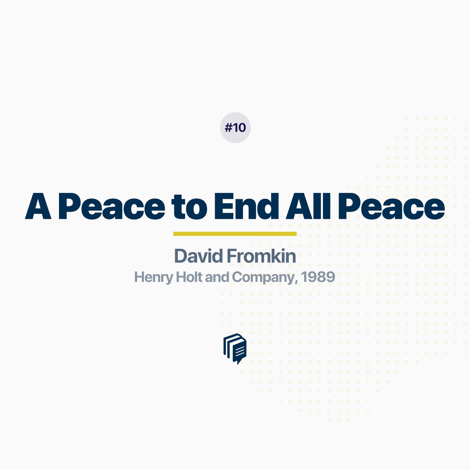 صلحی که همهی صلحها را بر باد داد