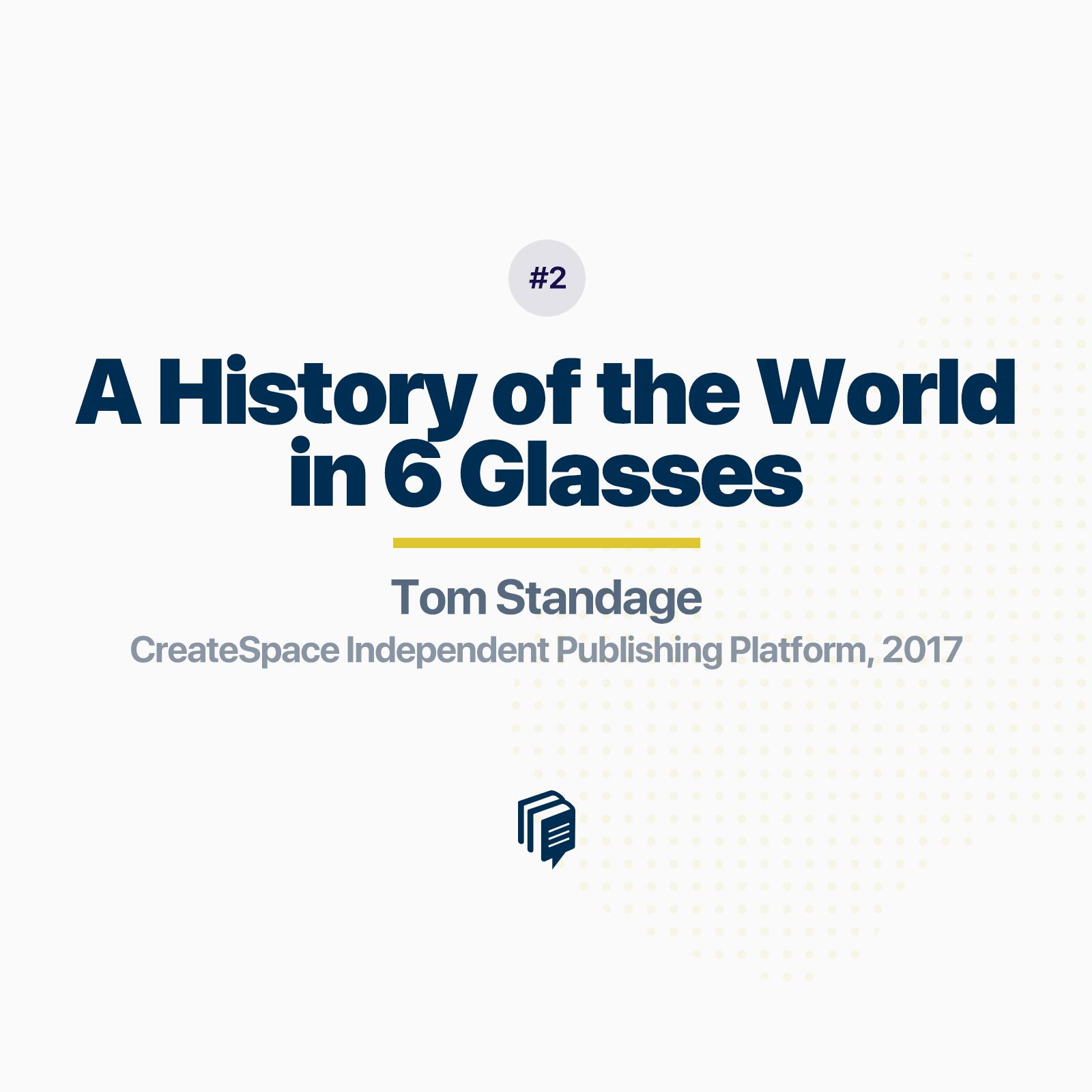 تاریخ جهان در شش لیوان