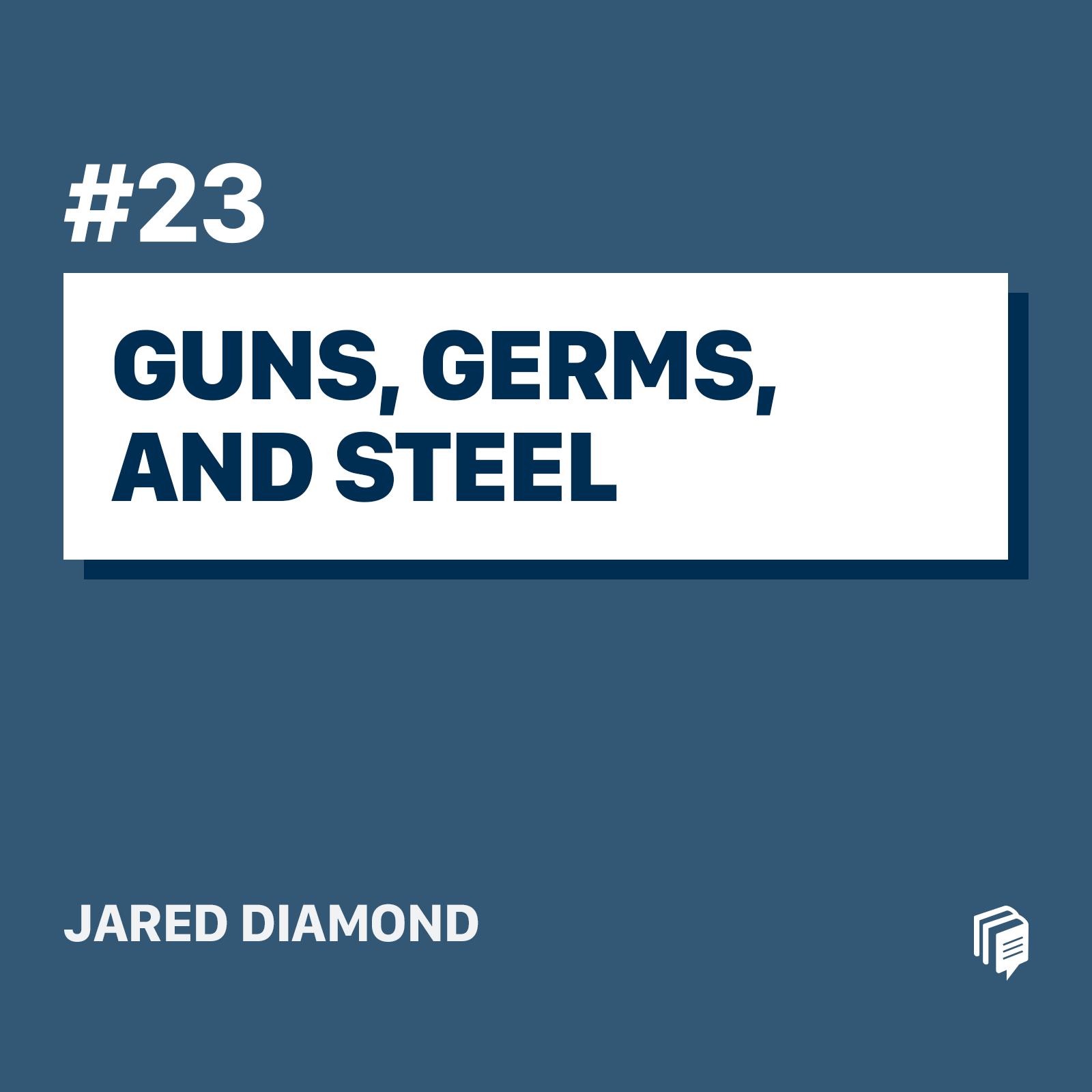 اسلحه، میکروب و فولاد
