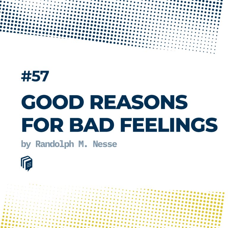 دلایل خوب برای حسهای بد